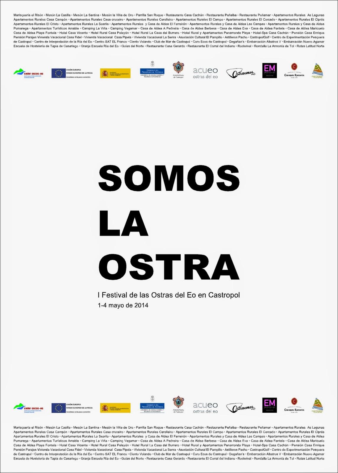Somos la ostra. I Festival de la ostra del Eo en Castropol. 1-4 mayo