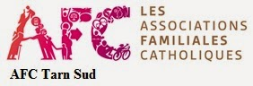 Le site des AFC Tarn Sud (associations familiales catholiques)