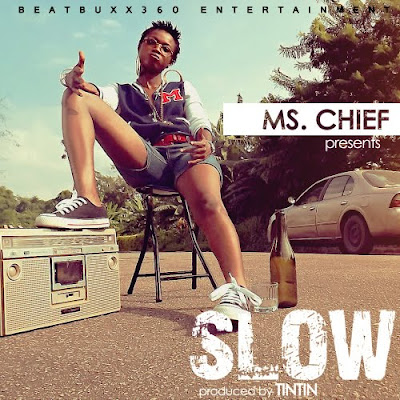 Ms. Chief – Slow