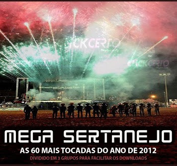 mega sertanejo as 50 mais tocadas no ano de 2012 especial Fim DE ANO 2012%2523 Mega Sertanejo   As 60 Mais Tocadas do Ano de 2012