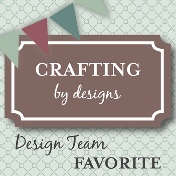 I'm one of DT Favorite at Crafting By Design Birthday Challenge
