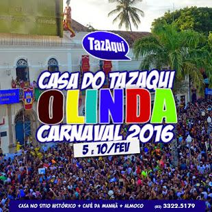 República do TazAqui - Carnaval de Olinda