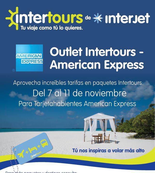 Intertours paquetes vuelos y hotel  en promoción con American Express