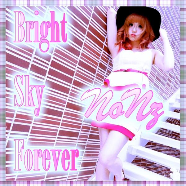 [Single] NONz – Bright Sky Forever (2016.04.30/MP3/RAR)