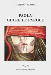 Libro Paola Oltre Le Parole