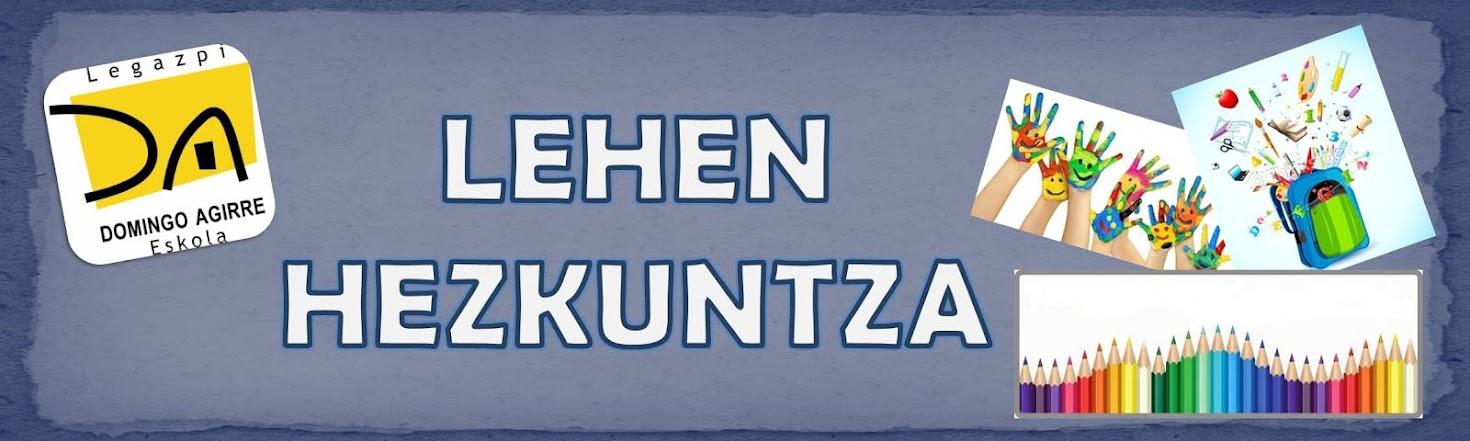 LEHEN HEZKUNTZA