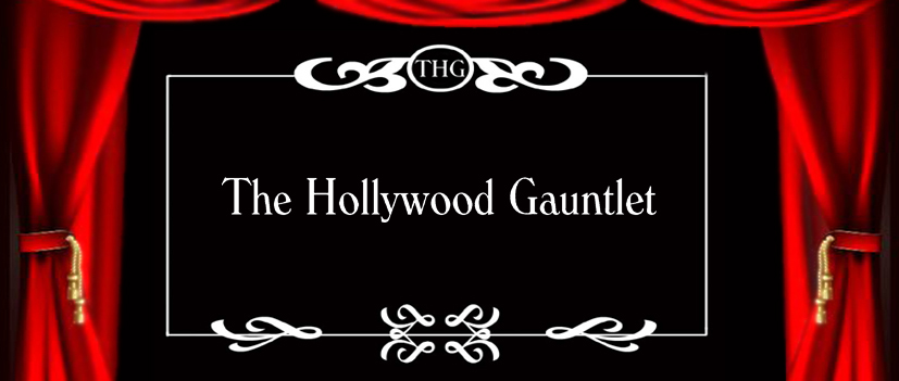 The Hollywood Gauntlet