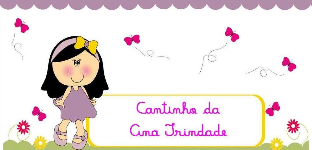 Cantinho da Ana Trindade