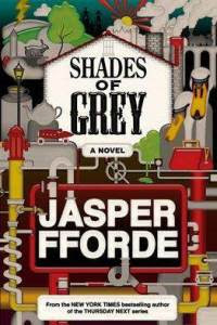 Jasper Fforde Shades of Gray
