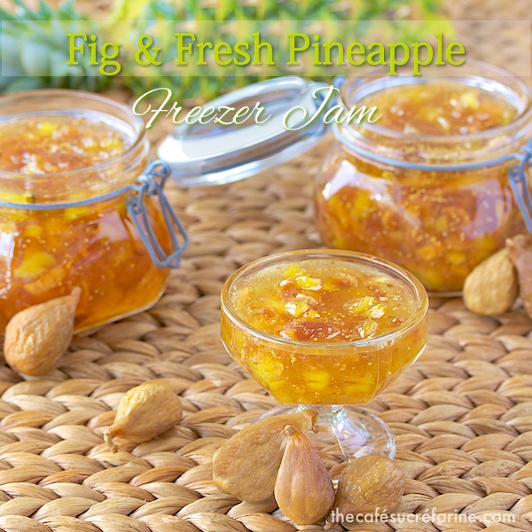 Fig & Fresh Pineapple Freezer Jam - delicious on toast, bagels, ice cream and yogurt. It makes a wonderful gift and you don't need any canning skills!