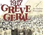 AGENDA: TRIBUNA EXIBIRÁ '1917, A GREVE GERAL' COM PALESTRA E HOMENAGENS AOS LUTADORES DE 2017
