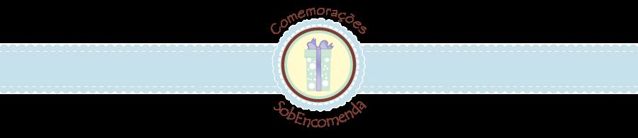 SobEncomenda - Comemorações Personalizadas