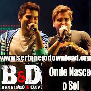 Bruninho e Davi – Onde Nasce o Sol - Mp3 (2013)