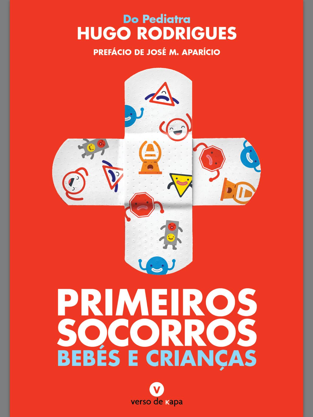 """Livro """"PRIMEIROS SOCORROS - BEBÉS E CRIANÇAS"""""""