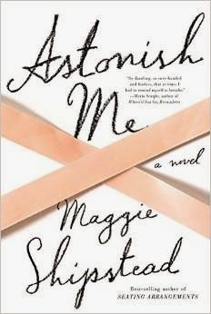 Astonish Me is April's Book of the Month