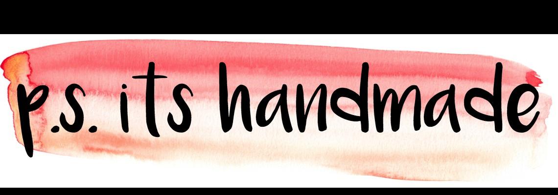 p.s. it's handmade