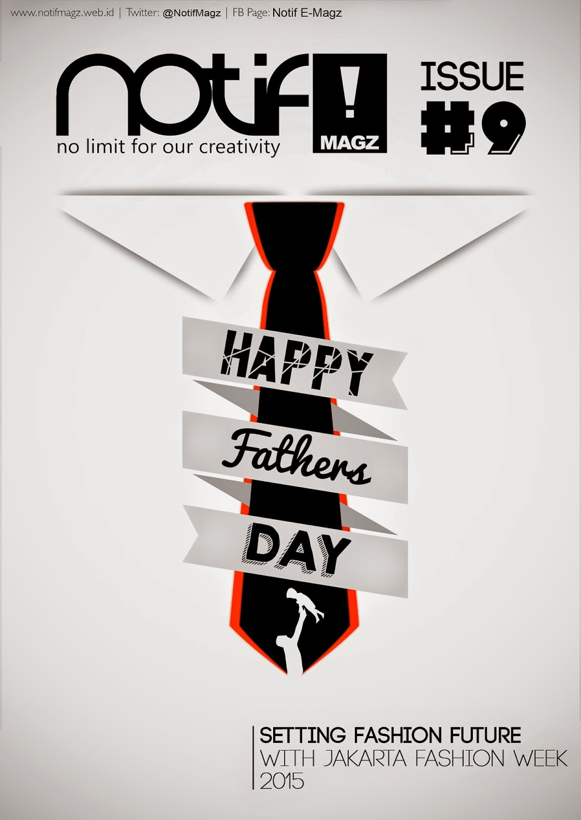 Notif!#9Edition: Happy Father Day