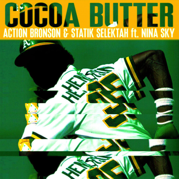 Action Bronson & Statik Selektah - Cocoa Butter (feat. Nina Sky) - Single Cover