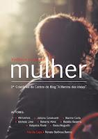 """1ª Antologia Literária do blog """"A Menina das Ideias"""": Violência contra a Mulher"""