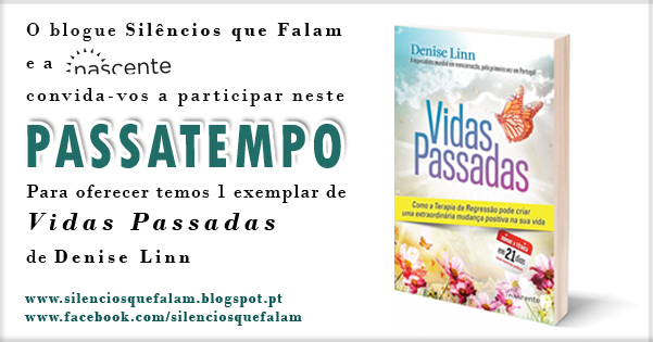 http://silenciosquefalam.blogspot.pt/2013/11/passatempo-vidas-passadas-de-denise-linn.html