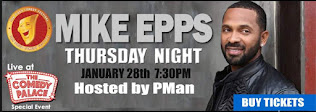 Mike Epps /hosted by PMan