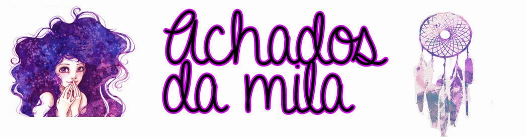 Achados da Mila