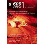 a 600ºC - Stanley Williams e Fen Montaigne