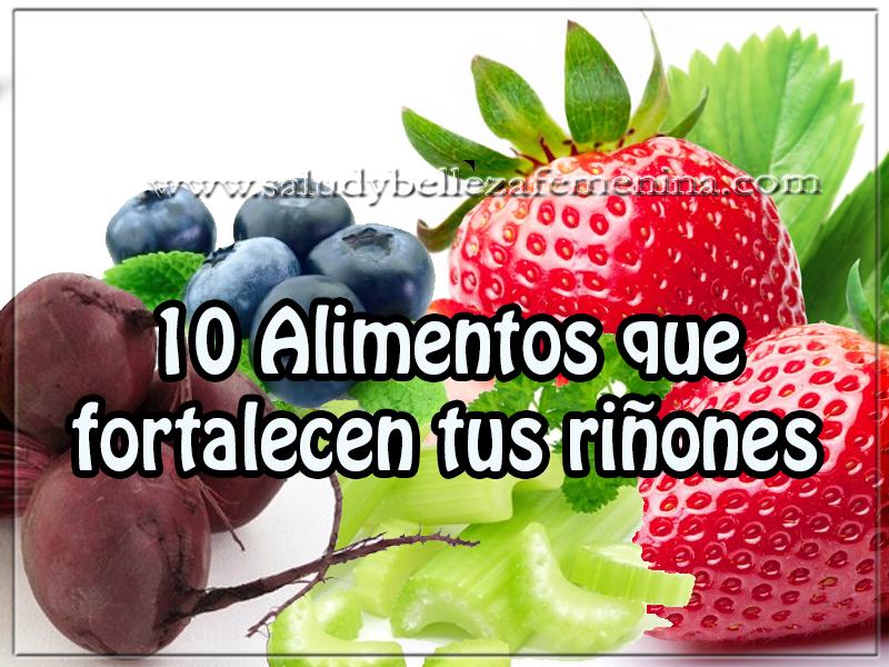 Salud y nutrición , 10 Alimentos que fortalecen tus riñones, remedios naturales para los riñones