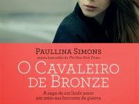 Resenha:Cavaleiro de Bronze (Parte 1) - Paulina Simons