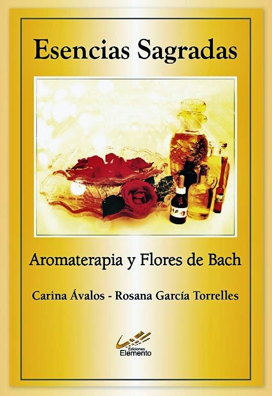 Libro Esencias Sagradas - Aromaterapia&Flores de Bach