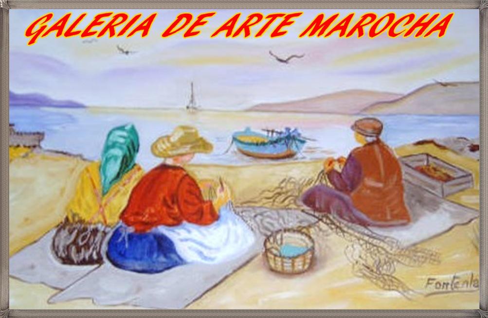 GALERIA DE ARTE MAROCHA