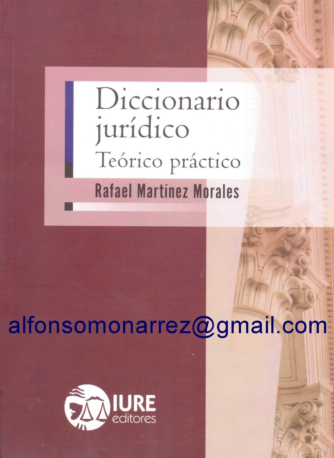 Diccionario juridico te rico pr ctico 1 libro