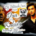Latest Dua V/S Kabira Mashup Mix by Dj. Hitesh-inr