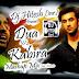 Latest Dua V/S Kabira Mashup Mix by Dj. Hitesh-inr