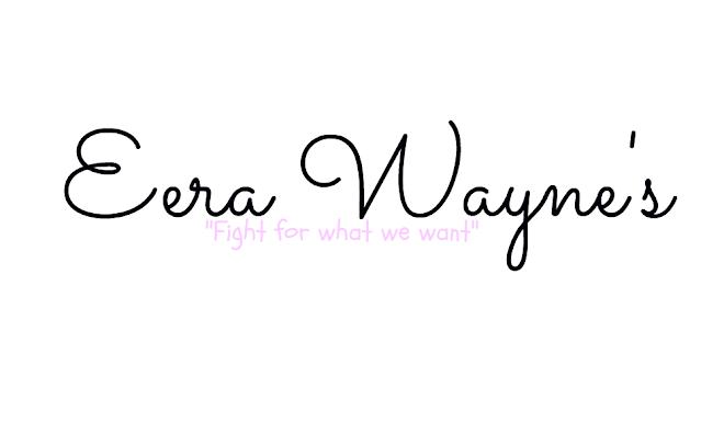 Eeeeraa Wayneeeee's