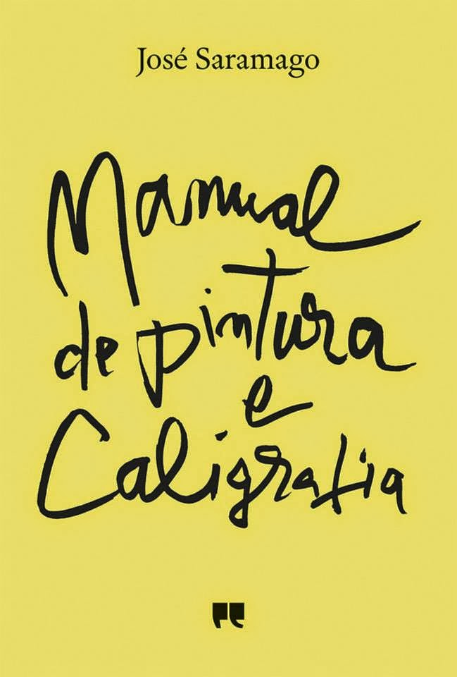 Manual de Pintura e Caligrafia, José Saramago, Capa Nova, Porto Editora, Júlio Pomar