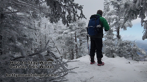 Betty Mountain Girl: Ten Tips for Staying Warm Outdoors in ...