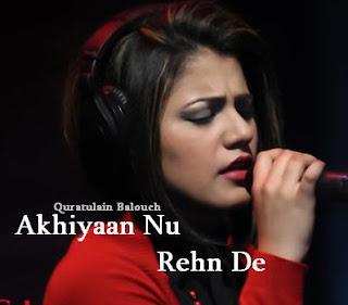 Akhiyan Nu Rehn De Lyrics - Quratulain Balouch QB