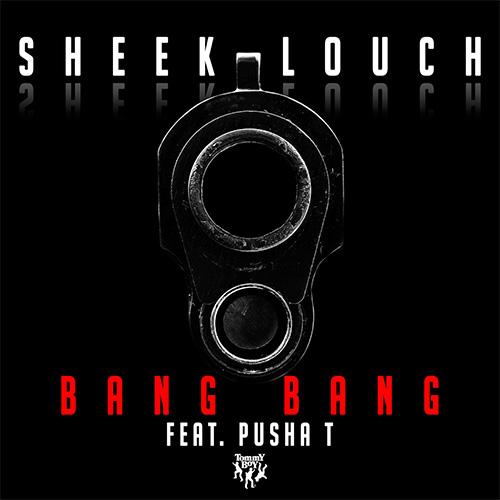 """Sheek Louch - """"Bang Bang"""" f. Pusha T"""