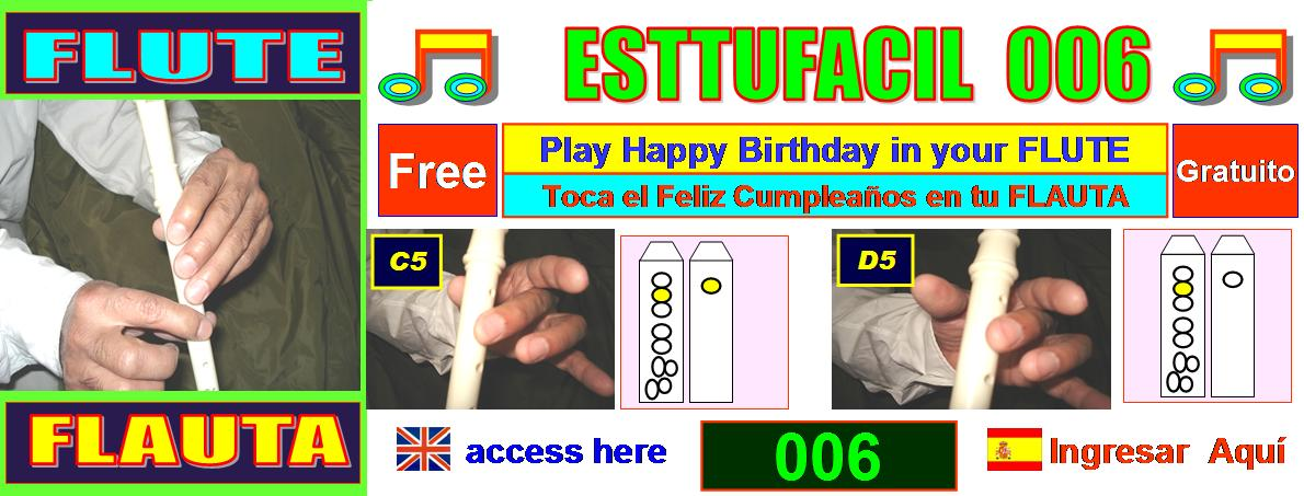 ESTTUFACIL 006 Play Happy Birthday with your Flute, access here