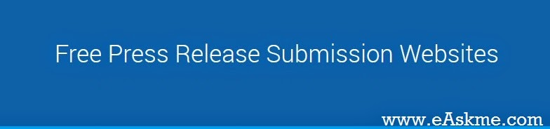 Free Press Release Submission Websites : eAskme