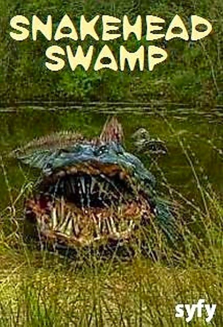 Quái Cá Ăn Thịt Người - SnakeHead Swamp - 2014