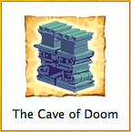 THE CAVE OF DOOM