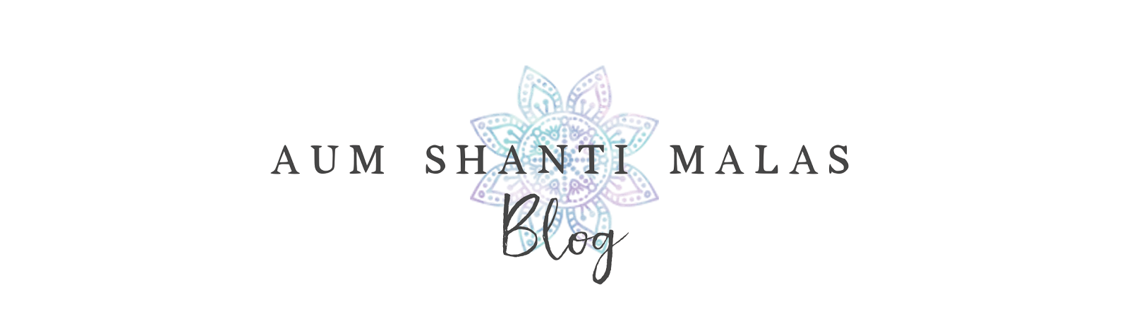 Aum Shanti Malas Blog