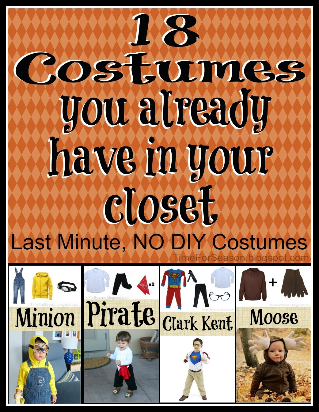 http://timeforseason.blogspot.com/2014/10/18-last-minute-no-diy-kid-costume-ideas.html