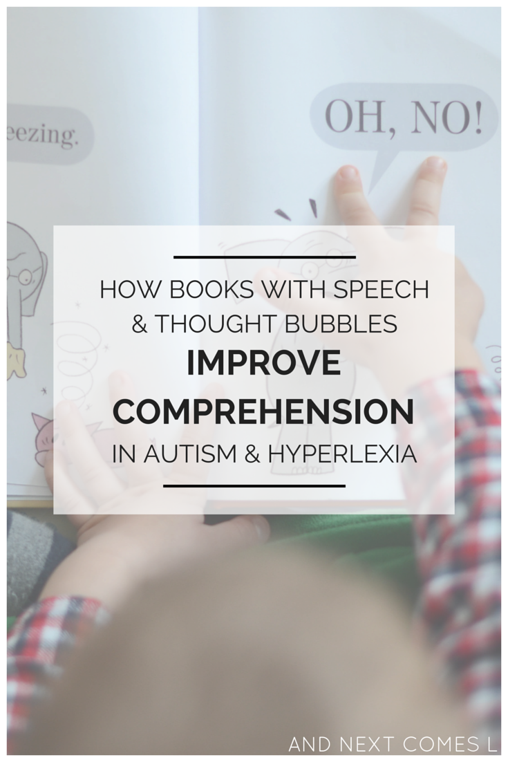 How to improve reading comprehension in children with autism and hyperlexia using books that use speech bubbles from And Next Comes L