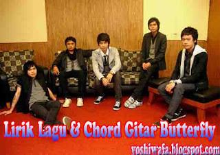 Lirik Lagu dan Chord Gitar Butterfly Pelampiasan Cinta