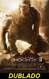 Assistir Riddick 3 Dublado online