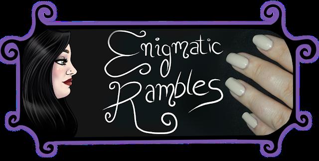 Enigmatic Rambles