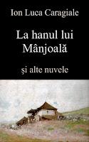 La hanul lui Mânjoala - I.L. Caragiale